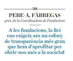 ARTÍCLE PREMSA. Fundacions encara més obertes a la societat [Diari ARA]