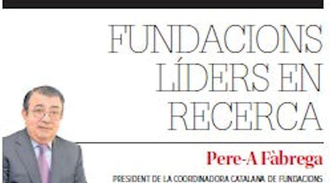 ARTICLE PREMSA. Fundacions líders en recerca [Diari de Girona]