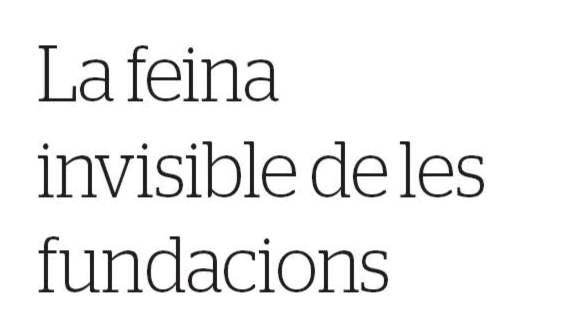 ARTICLE PREMSA. La feina invisible de les fundacions [Diari de Tarragona]